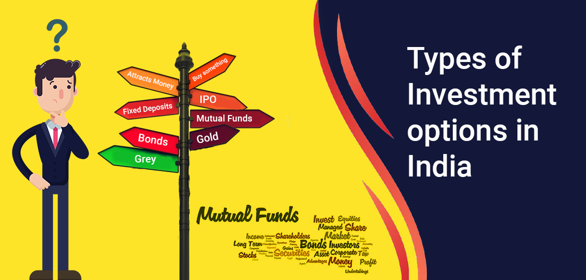 Types of Investment options in India